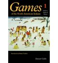 Games of the North American Indians: v. 1: Games of Chance