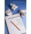 Writing Brave and Free: Encouraging Words for People Who Want to Start Writing