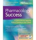 Pharmacology Success: A Course Review Applying Critical Thinking to Test Taking