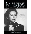 Mirages: The Unexpurgated Diary of Anais Nin, 1939-1947