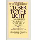 Closer to the Light: Learning from the near-Death Experiences of Children