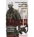 Blackjack 33: with Special Forces in the Viet Cong Forbidden Zone: With Special Forces in the Viet Cong Forbidden Zone