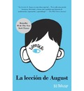 La Leccion de August: Wonder (Spanish-Langugae Edition)