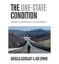 The One-State Condition: Occupation and Democracy in Israel/Palestine