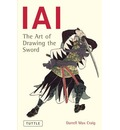 Iai: Art of Drawing the Sword
