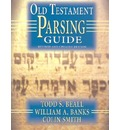 Old Testament Parsing Guide