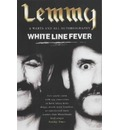 White Line Fever: The Autobiography: The Autobiography