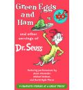 Green Eggs and Ham: And Other Servings of Dr. Seuss