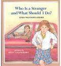 Who is a Stranger and What Should I Do?