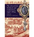 The Atlantic World and Virginia, 1550-1624