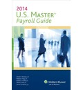 U.S. Master Payroll Guide, 2014 Edition