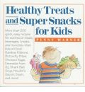 Healthy Treats and Super Snacks for Kids