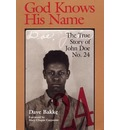 God Knows His Name: The True Story of John Doe No.24