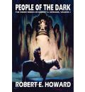 People of the Dark: The Weird Worlds of Robert E Howard, Vol 3