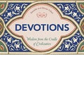 Devotions: Wisdom from the Cradle of Civilisation