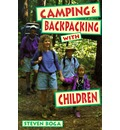 Camping and Backpacking with Children