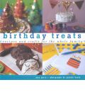 Birthday Treats: Recipes and Crafts for the Whole Family