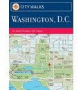 Washington D.C.: 50 Adventures on Foot