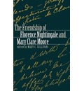 The Friendship of Florence Nightingale and Mary Clare Moore