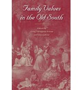 Family Values in the Old South