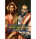 Jesus and Paul: Parallel Lives