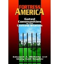 Fortress America: Gated Communities in the United States