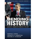 Bending History?: Barack Obama's Foreign Policy