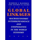 Global Linkages: Macroeconomic Interdependence and Cooperation in the World Economy