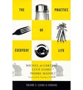 The Practice of Everyday Life: Living and Cooking v.2
