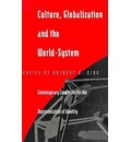 Culture Globalization and the World System: Contemporary Conditions for the Representation of Identity