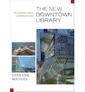 New Downtown Library: Designing with Communities