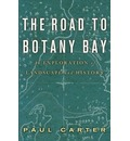 Road to Botany Bay: An Exploration of Landscape and History