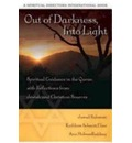 Out of Darkness Into Light: Spiritual Guidance in the Quran