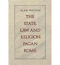State, Law and Religion: Pagan Rome