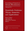 Hyperbolic Problems: Plenary and Invited Talks Pt. 1: Theory, Numerics and Applications