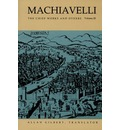 Machiavelli: The Chief Works and Others v. 3
