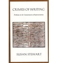 Crimes of Writing: Problems in the Containment of Representation