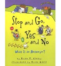 Stop and Go, Yes and No: What Is an Antonym?