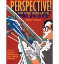 Perspective! for Comic Book Artists: How to Achieve a Professional Look in Your Artwork