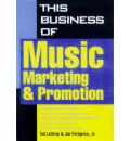 Business of Music Marketing and Promotion