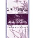Pesticides in Agriculture and the Environment
