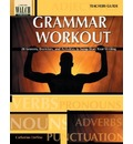 Grammar Workout: 28 Lessons, Exercises, and Activities to Jump-Start You