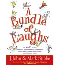 A Bundle of Laughs: An A-Z of the Funniest and Shrewdest Comments, Quips, and Stories from Those Ministers of Mirth