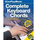 Complete Keyboard Chords: The Definitive Full-Color Picture Guide to Playing Keyboard Chords