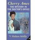 Cherry Ames: The Mystery in the Doctor's Office