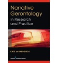 Narrative Gerontology in Research and Practice