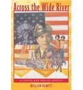 Across the Wide River: A Novel for Young Adults