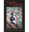 The Travails of Two Woodpeckers: Ivory-bills and Imperials