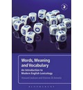 Words, Meaning and Vocabulary: An Introduction to Modern English Lexicology