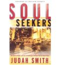Soul Seekers: Or Call to People and the 13 Challenges We Must Face to Meet Them